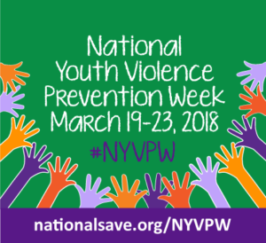 NATIONAL YOUTH VIOLENCE PREVENTION WEEK @ ANYWHERE AND EVERYWHERE