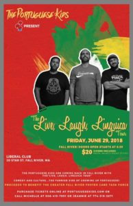The Portuguese Kids presents...The Live, Laugh, Linguica Tour @ Liberal Club | Fall River | Massachusetts | United States