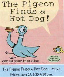 Wild Week at the Library - The Pigeon Finds a Hotdog! Movie | Children's Events @ Fall River Public Library - Main | Fall River | Massachusetts | United States