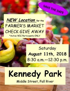 Farmers' Market Check Give Away (Active WIC Participants ONLY) @ Kennedy Park | Fall River | Massachusetts | United States