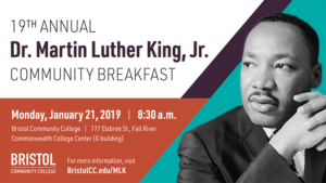 19th Annual Dr. Martin Luther King, Jr. Community Breakfast @ Bristol Community College | G Building