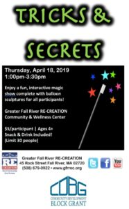 Tricks and Secrets @ Greater Fall River RE-CREATION