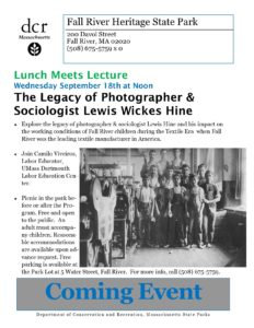 Lunch Meets Lecture: The Legacy of Photographer & Sociologist Lewis Wickes Hine @ Fall River Heritage State Park