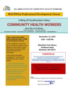 MA Association of Community Health Workers MACHWita Professional Development Forum @ Wareham Free Library